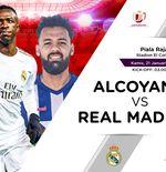 Link Live Streaming Alcoyano vs Real Madrid di Copa del Rey