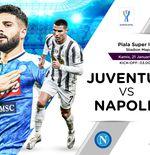 Link Live Streaming Piala Super Italia: Juventus vs Napoli