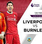 Link Live Streaming Liga Inggris: Liverpool vs Burnley