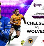 Link Live Streaming Liga Inggris: Chelsea vs Wolverhampton Wanderers