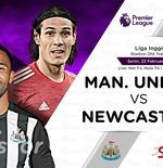 Link Live Streaming Liga Inggris: Manchester United vs Newcastle United
