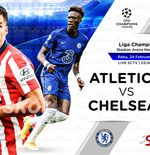 Link Live Streaming Atletico Madrid vs Chelsea di Liga Champions