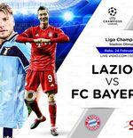 Link Live Streaming Liga Champions: Lazio vs Bayern Munchen