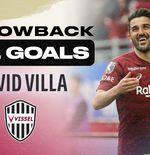 VIDEO: Melihat Kembali Semua Gol David Villa di J.League