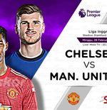 Link Live Streaming Chelsea vs Manchester United di Liga Inggris
