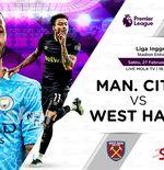 Link Live Streaming Manchester City vs West Ham di Liga Inggris