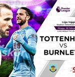 Link Live Streaming Tottenham Hotspur vs Burnley di Liga Inggris