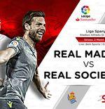 Link Live Streaming Liga Spanyol: Real Madrid vs Real Sociedad