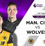 Link Live Streaming Manchester City vs Wolverhampton di Liga Inggris