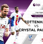 Link Live Streaming Liga Inggris: Tottenham Hotspur vs Crystal Palace