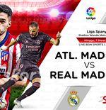 Link Live Streaming Atletico Madrid vs Real Madrid di Liga Spanyol