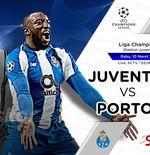 Link Live Streaming Juventus vs FC Porto di Liga Champions