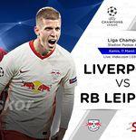 Link Live Streaming Liga Champions: Liverpool vs RB Leipzig