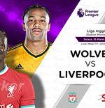 Prediksi Wolverhampton vs Liverpool: Saatnya The Reds Akhiri Krisis