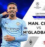 Link Live Streaming Manchester City vs Borussia Monchengladbach di Liga Champions