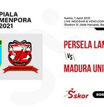Link Live Streaming Piala Menpora 2021: Persela vs Madura United