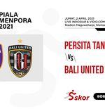 Link Live Streaming Piala Menpora 2021: Persita Tangerang vs Bali United