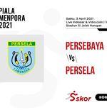 Link Live Streaming Piala Menpora 2021: Persebaya vs Persela