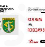 Link Live Streaming Piala Menpora 2021: PS Sleman vs Persebaya