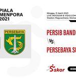 Link Live Streaming Piala Menpora 2021: Persib vs Persebaya