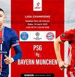 Link Live Streaming PSG vs Bayern Munchen di Liga Champions
