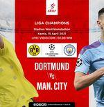 Link Live Streaming Borussia Dortmund vs Man City di Liga Champions