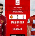 Link Live Streaming Liga Europa: Manchester United vs Granada