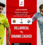 Link Live Streaming Liga Europa: Villarreal vs Dinamo Zagreb