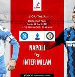 Link Live Streaming Napoli vs Inter Milan di Liga Italia