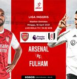 Link Live Streaming Arsenal vs Fulham di Liga Inggris