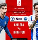 Link Live Streaming Chelsea vs Brighton and Hove Albion di Liga Inggris