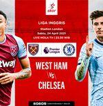 Link Live Streaming West Ham United vs Chelsea di Liga Inggris