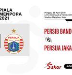 Link Live Streaming Piala Menpora: Persib vs Persija