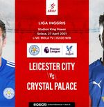 Link Live Streaming Leicester City vs Crystal Palace di Liga Inggris