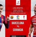 Link Live Streaming Barcelona vs Granada di Liga Spanyol