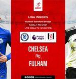 Link Live Streaming Chelsea vs Fulham di Liga Inggris