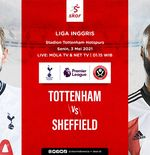 Link Live Streaming Liga Inggris: Tottenham Hotspur vs Sheffield United