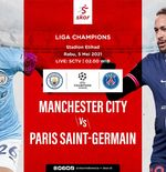 Link Live Streaming Manchester City vs PSG di Liga Champions