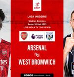 Link Live Streaming Liga Inggris: Arsenal vs West Brom