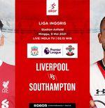 Link Live Streaming Liga Inggris: Liverpool vs Southampton