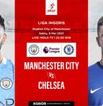 Link Live Streaming Liga Inggris: Manchester City vs Chelsea