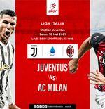 Link Live Streaming Liga Italia: Juventus vs AC Milan