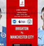 Link Live Streaming Liga Inggris: Brighton vs Manchester City
