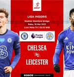 Link Live Streaming Liga Inggris: Chelsea vs Leicester City