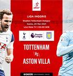 Link Live Streaming Tottenham Hotspur vs Aston Villa di Liga Inggris