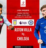 Link Live Streaming Aston Villa vs Chelsea di Liga Inggris