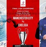 4 Hal Menarik Jelang Final Liga Champions: Manchester City vs Chelsea