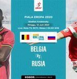 Link Live Streaming Piala Eropa 2020: Belgia vs Rusia