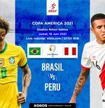 Link Live Streaming Brasil vs Peru di Copa America 2021