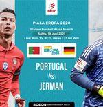 Link Live Streaming Portugal vs Jerman di Piala Eropa 2020